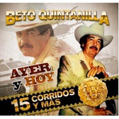 Beto Quintanilla AYER & HOY CD