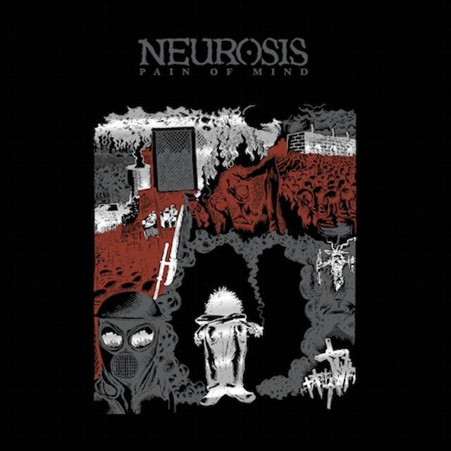 Neurosis PAIN OF MIND CD
