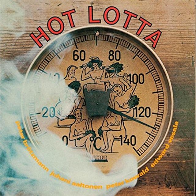 Peter Brotzmann / Aaltonen / Kowald / Vesala HOT LOTTA Vinyl Record