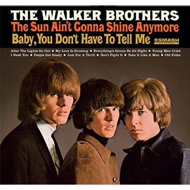 Walker Brothers SUN AIN'T GONNA SHINE ANYMORE CD