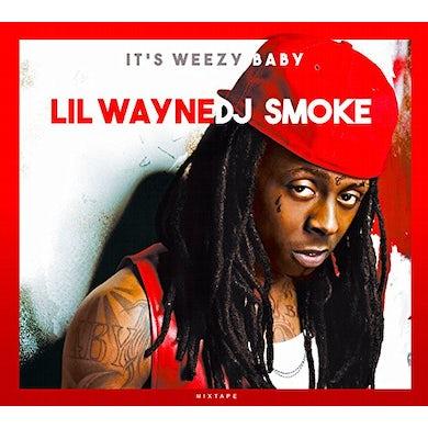 DJ Smoke IT'S WEEZY BABY: THE LIL WAYNE MIXTAPE CD