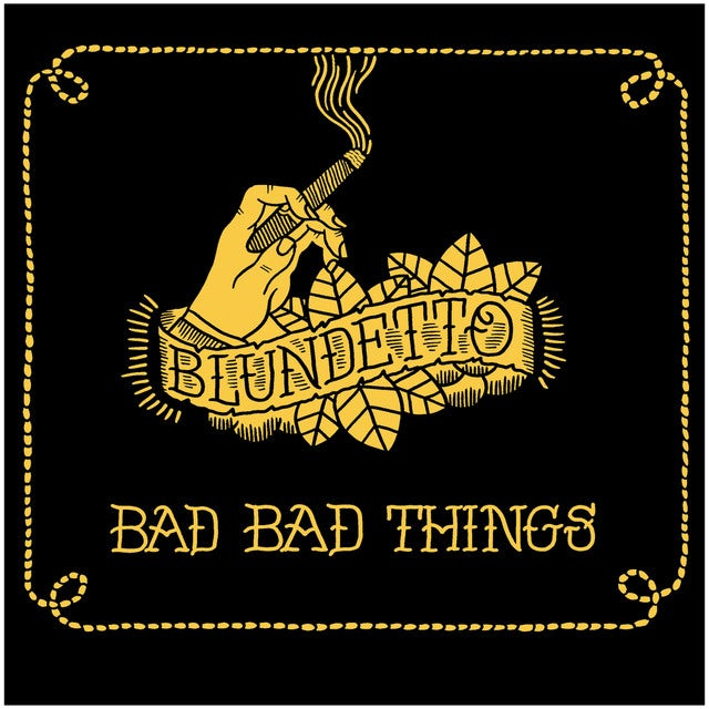Blundetto BAD BAD THINGS Vinyl Record