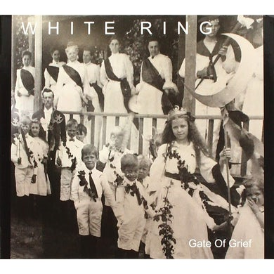 White Ring GATE OF GRIEF CD