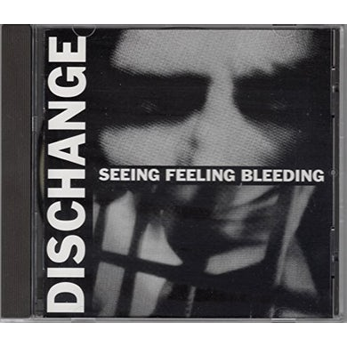 Dischange SEEING FEELING BLEEDING CD