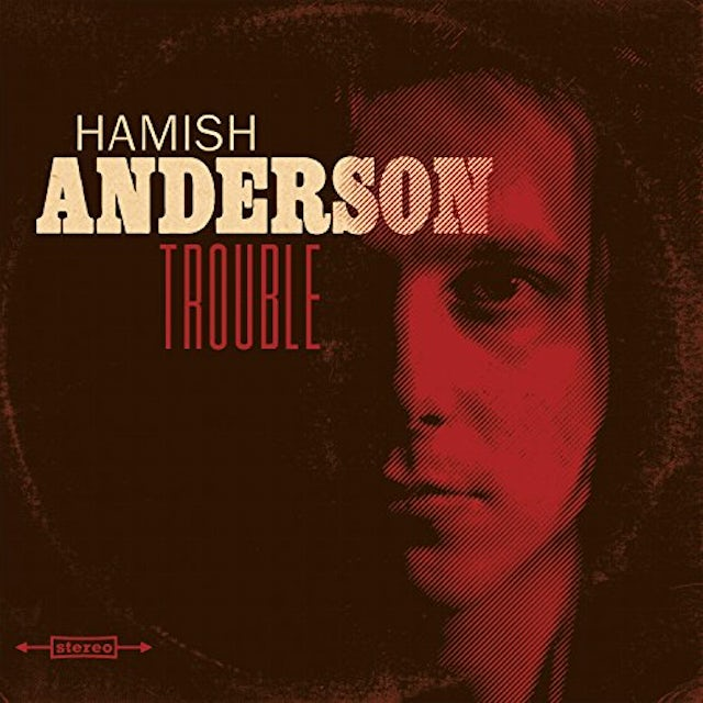 Hamish Anderson TROUBLE CD
