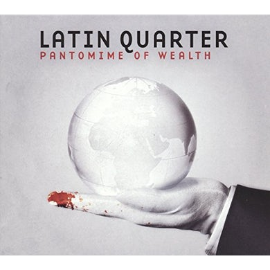 Latin Quarter PANTOMIME OF WEALTH Vinyl Record