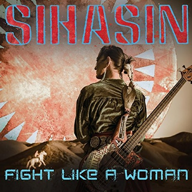 Sihasin FIGHT LIKE A WOMAN CD