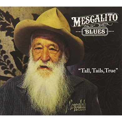 Mescalito Blues TALL TAILS TRUE CD