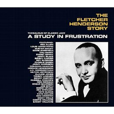FLETCHER HENDERSON STORY: A STUDY IN FRUSTRATION CD
