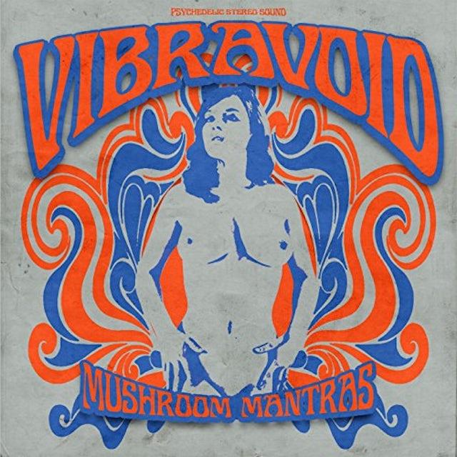Vibravoid MUSHROOM MANTRAS CD
