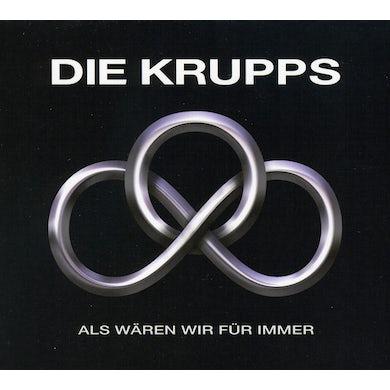 Die Krupps ALS WAREN WIR FUR IMMER CD