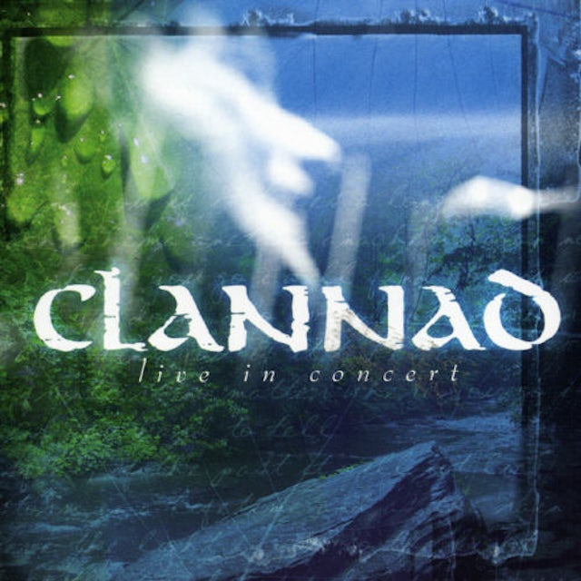 Clannad LIVE IN CONCERT CD