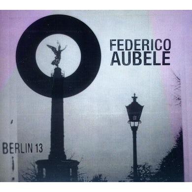 Federico Aubele BERLIN 13 CD