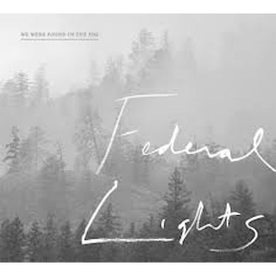 FEDERAL LIGHTS WE WERE FOUND IN THE FOG CD