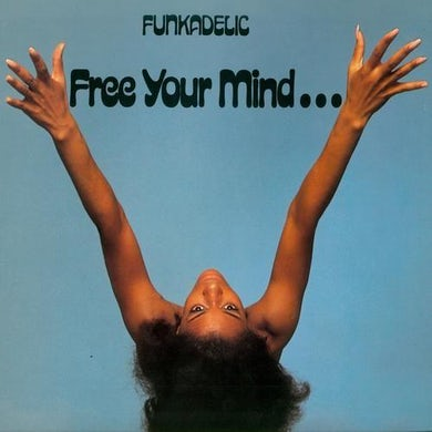 Funkadelic FREE YOUR MIND & YOUR ASS WILL FOLLOW - Limited Edition Red Colored Vinyl Record