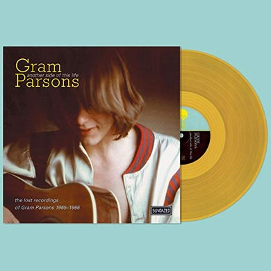 Gram Parsons ANOTHER SIDE OF THIS LIFE - Limited Edition Yellow Colored Vinyl Record