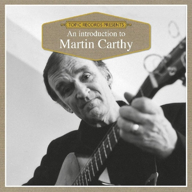 Martin Carthy AN INTRODUCTION TO CD