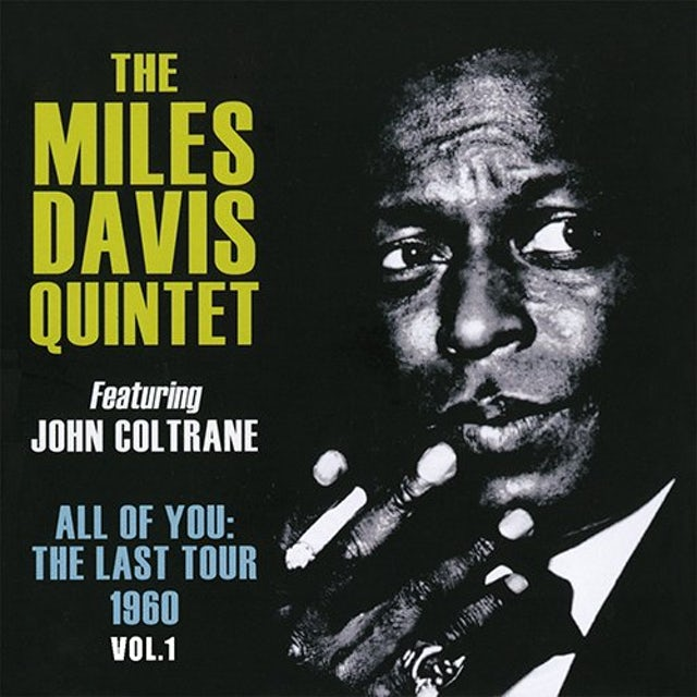 Miles Davis ALL OF YOU THE LAST TOUR 1960 VOL 1 CD