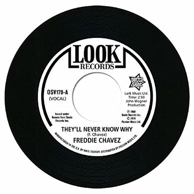 Freddie Chavez THEY'LL NEVER KNOW WHY / MAKE UP YOUR MIND Vinyl Record