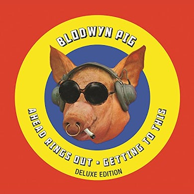 Blodwyn Pig AHEAD RINGS OUT / GETTING TO THIS CD