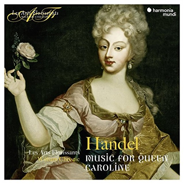 Arts Florissants HANDEL: MUSIC FOR QUEEN CAROLINE CD