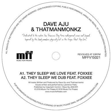 Dave Aju & Thatmanmonkz THEY SLEEP WE LOVE Vinyl Record
