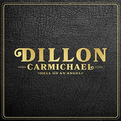 Dillon Carmichael HELL ON AN ANGEL Vinyl Record
