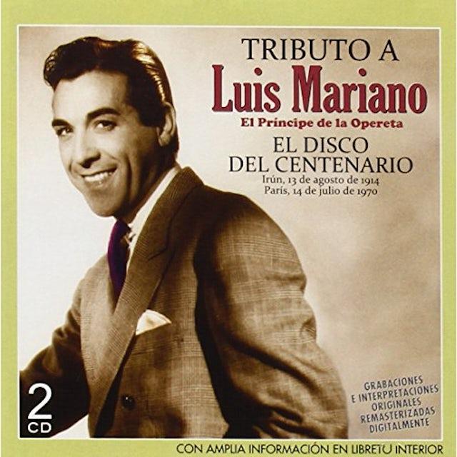 TRIBUTO A LUIS MARIANO EL DISCO DEL CENTENARIO CD
