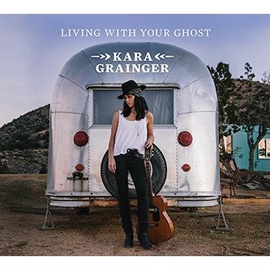 Kara Grainger LIVING WITH YOUR GHOST CD