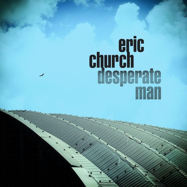 Eric Church DESPERATE MAN CD