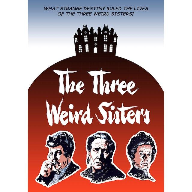 Three Weird Sisters