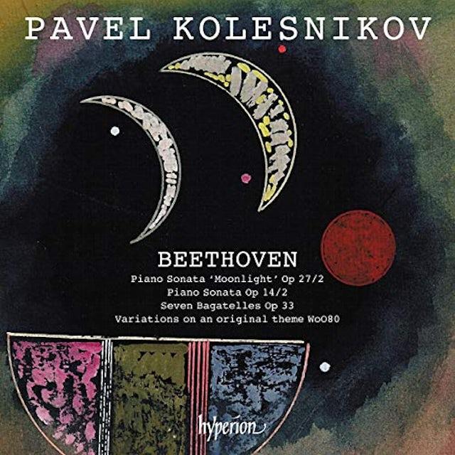 Pavel Kolesnikov BEETHOVEN: MOONLIGHT SONATA CD