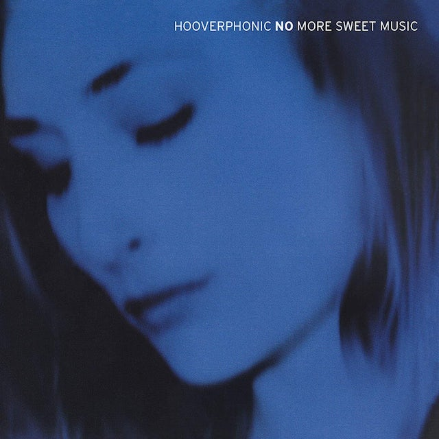 Hooverphonic NO MORE SWEET MUSIC CD