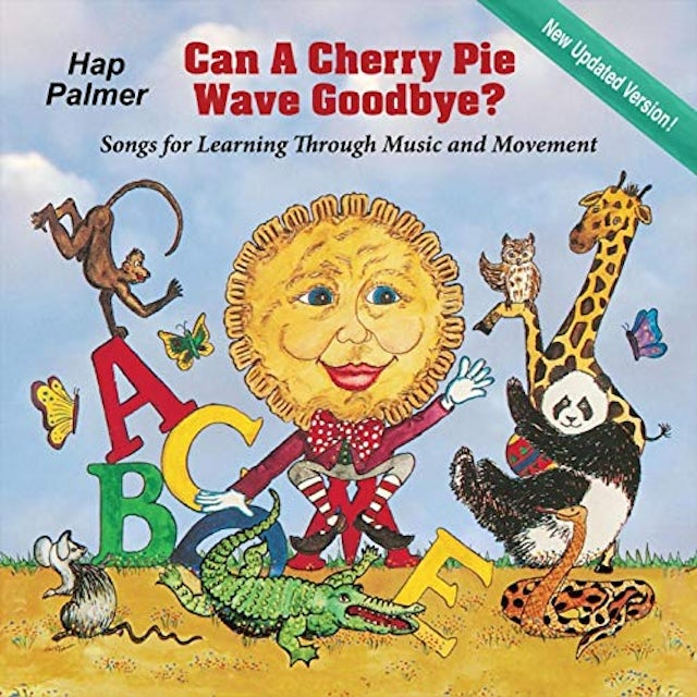 Hap Palmer CAN A CHERRY PIE WAVE GOODBYE CD