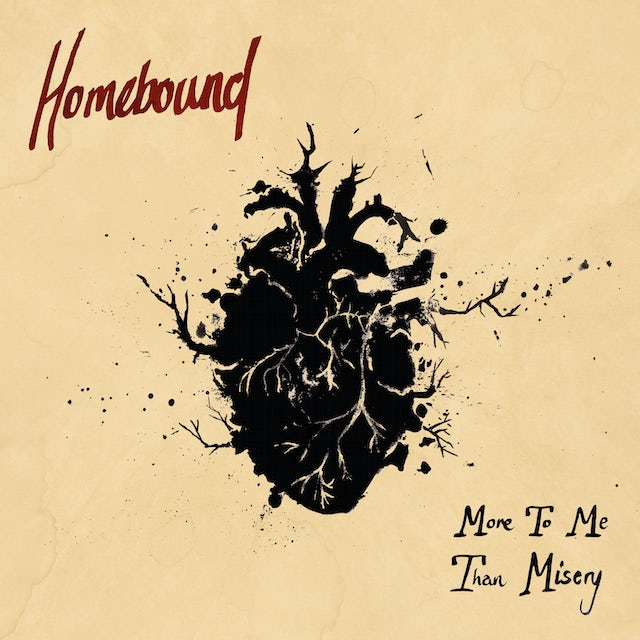 Homebound MORE TO ME THAN MISERY CD