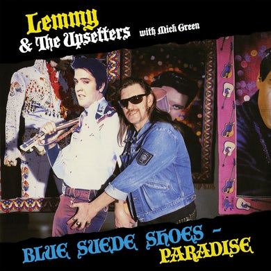 Lemmy & The Upsetters with Mick Green BLUE SUEDE SHOES / PARADISE Vinyl Record
