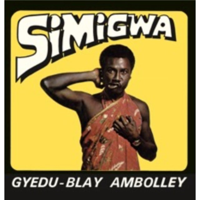 Gyedu-Blay Ambolley SIMIGWA CD