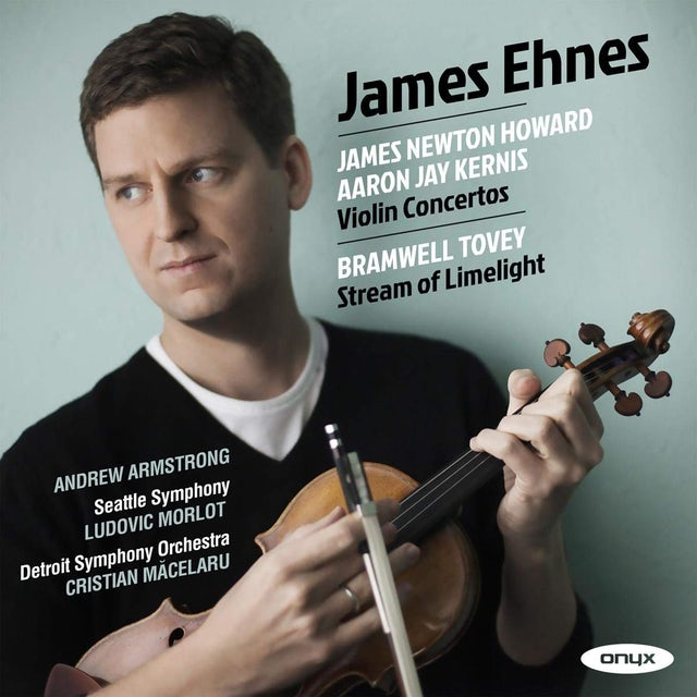 James Ehnes NEWTON HOWARD & KERNIS: VIOLIN CONCERTOS CD