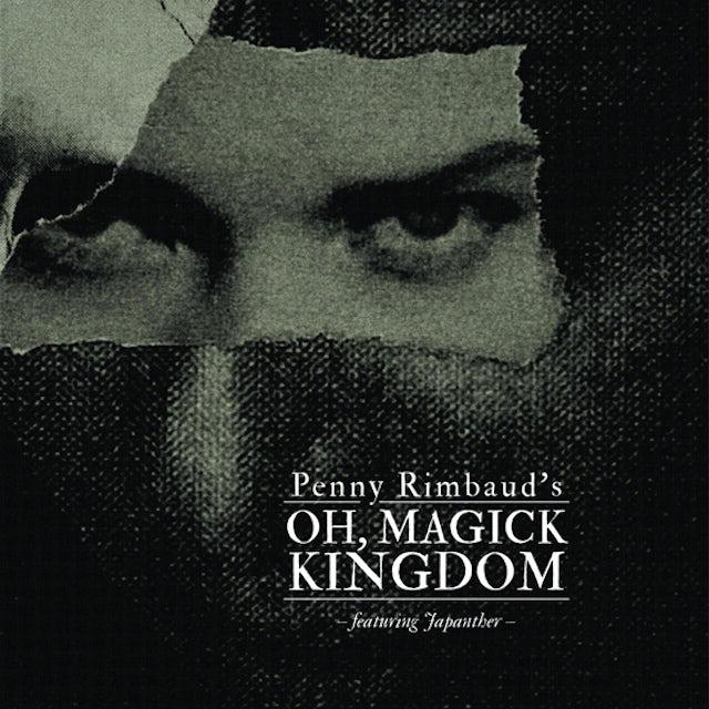 Penny Rimbaud OH MAGICK KINGDOM CD