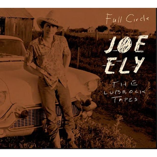 Joe Ely THE LUBBOCK TAPES: FULL CIRCLE CD