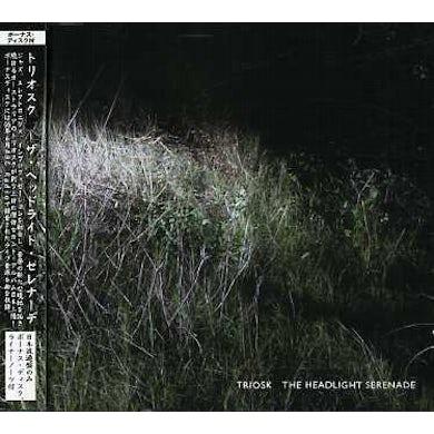 Triosk HEADLIGHT SERENADE CD