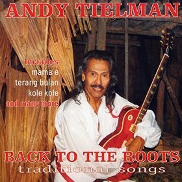 Andy Tielman BACK TO THE ROOTS CD