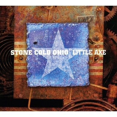 Little Axe STONE COLD OHIO Vinyl Record