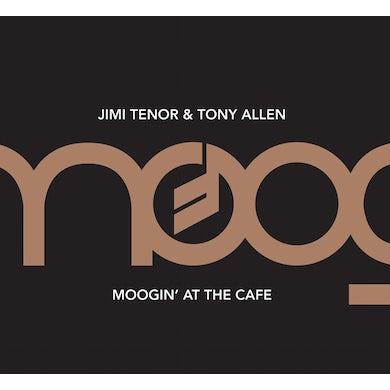 Jimi Tenor / Tony Allen MOOGIN AT THE CAFE CD
