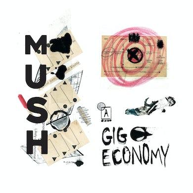 Mush GIG ECONOMY Vinyl Record
