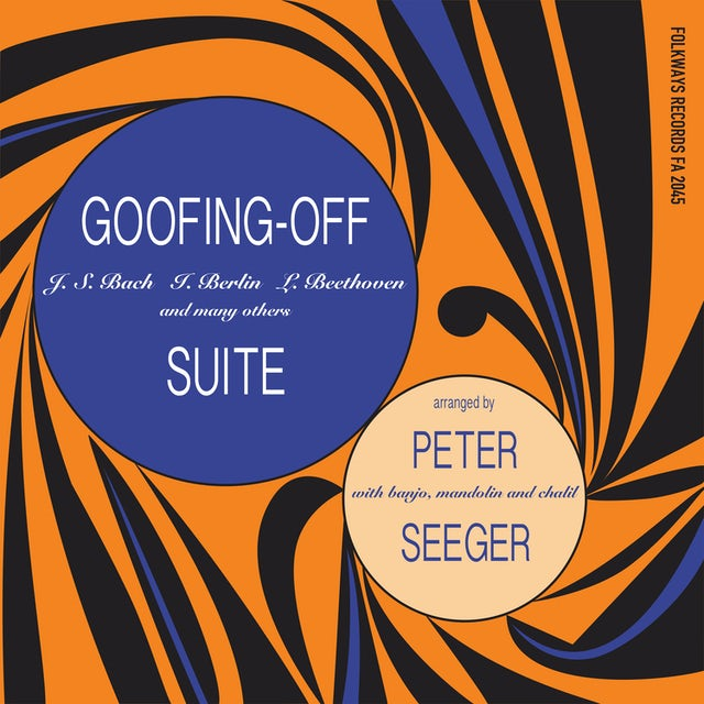 Pete Seeger GOOFING-OFF SUITE Vinyl Record