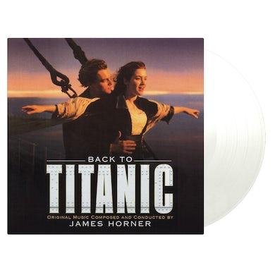 James Horner BACK TO TITANIC (ORIGINAL SOUNDTRACK) Vinyl Record