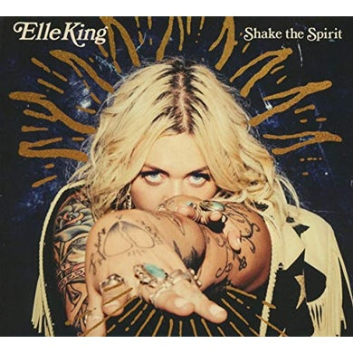 Elle King SHAKE THE SPIRIT CD
