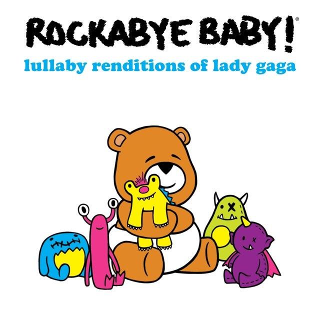 Rockabye Baby LULLABY RENDITIONS OF LADY GAGA CD