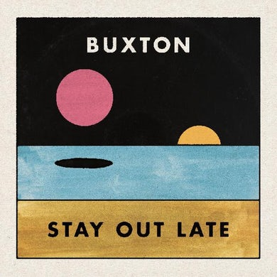 Buxton STAY OUT LATE CD